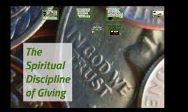 Spiritual Discipline: Giving