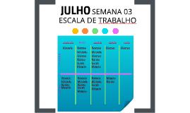 JULHO SEMANA 01