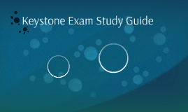 Keystone Exam Study Guide