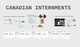 Copy of Japanese-Canadian Interment