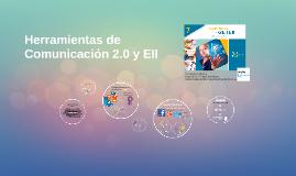 Herramientas de Comunicación 2.0 y EII