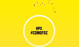 #COMOFAZ A APS