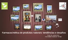 Farmacocinética de produtos naturais: o estado da arte