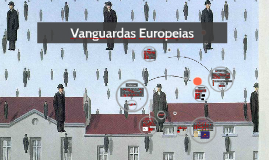 Vanguardas Cultulrais Europeias