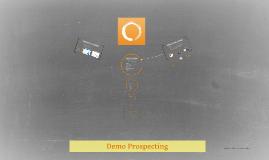 Demo Prospecting