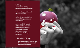 The Giver Ch. 3&4