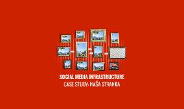 SOCIAL MEDIA INFRASTRUCTURE