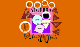 Copy of The Wonderful World of Algebra