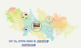 LEY 24, ACTUA COMO EL PERFECT@ CORTESAN@