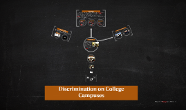 Discrimination on College Campuses