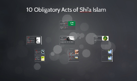 Copy of 10 Obligatory Acts of Shi'a Islam