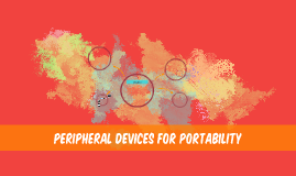 Peripheral devices for Portability