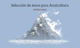Selección de áreas para Acuicultura