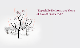 """Especially Heinous: 272 Views of Law & Order SVU"""