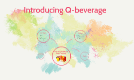 Introducing Q-beverage