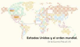 Estados Unidos y el orden mundial.