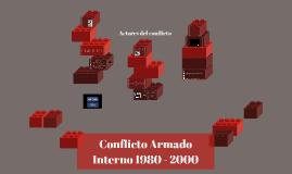 Conflicto Armado Interno 1980 - 2000