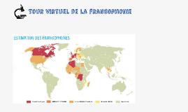 Tour virtuel de la francophonie