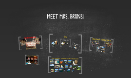 ALL ABOUT MRS. BRUNS!