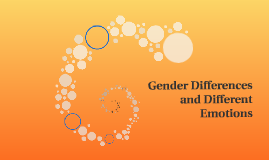 Gender Differences and Different Emotions