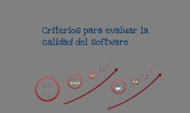 Copy of Criterios para evaluar la calidad del software