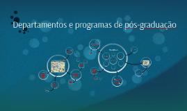 Departamentos e programas de pós-graduação