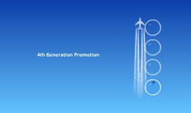 4th Generation Promotion