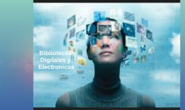 Comaprativa entre Bibliotecas Digitales y Electronicas