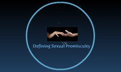 Defining Sexual Promiscuity