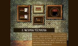Copy of 2. MEDIOS TÉCNICOS