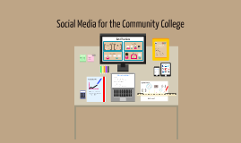 Social Media for the Community College