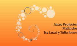 Aztec Projecto: Malinche