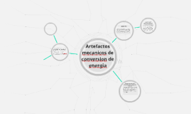 Artefactos mechanics de conversion de energia