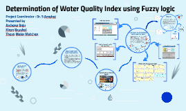 Copy of Determination of Water Quality Index using Fuzzy logic
