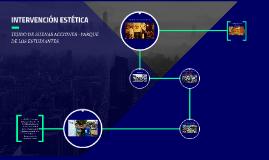 INTERVENCIÓN ESTÉTICA PARQUE DE LOS ESTUDIANTES
