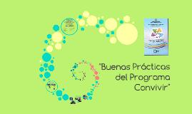 """Copy of """"Buenas Prácticas del Programa Convivir"""""""
