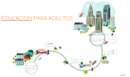 Copy of EDUCACION PARA ADULTOS