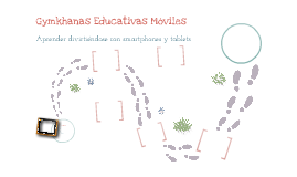 Gymkhanas Educativas Móviles