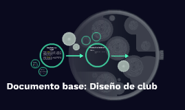 Documento base: Diseño de club