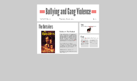Bullying and Gang Violence