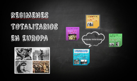 Copy of rEGIMENES TOTALITARIOS EN EUROPA