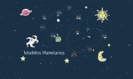 Copy of Modelos Planetarios