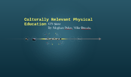 Culturally Relevant Physical Education