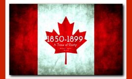 Copy of Canada 1850 - 1900