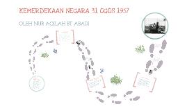 Copy of KEMERDEKAAN NEGARA 31 OGOS 1957