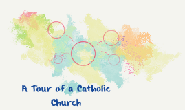 a Tour of a Catholic Church