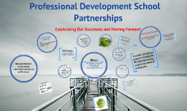 Professional Development Schools & Partnerships