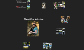 About Mrs. Valentine