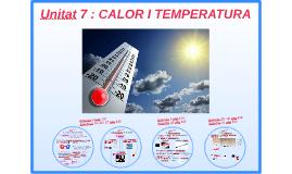 Unitat 7: Calor i temperatura