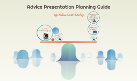 Advice Presentation Planning Guide